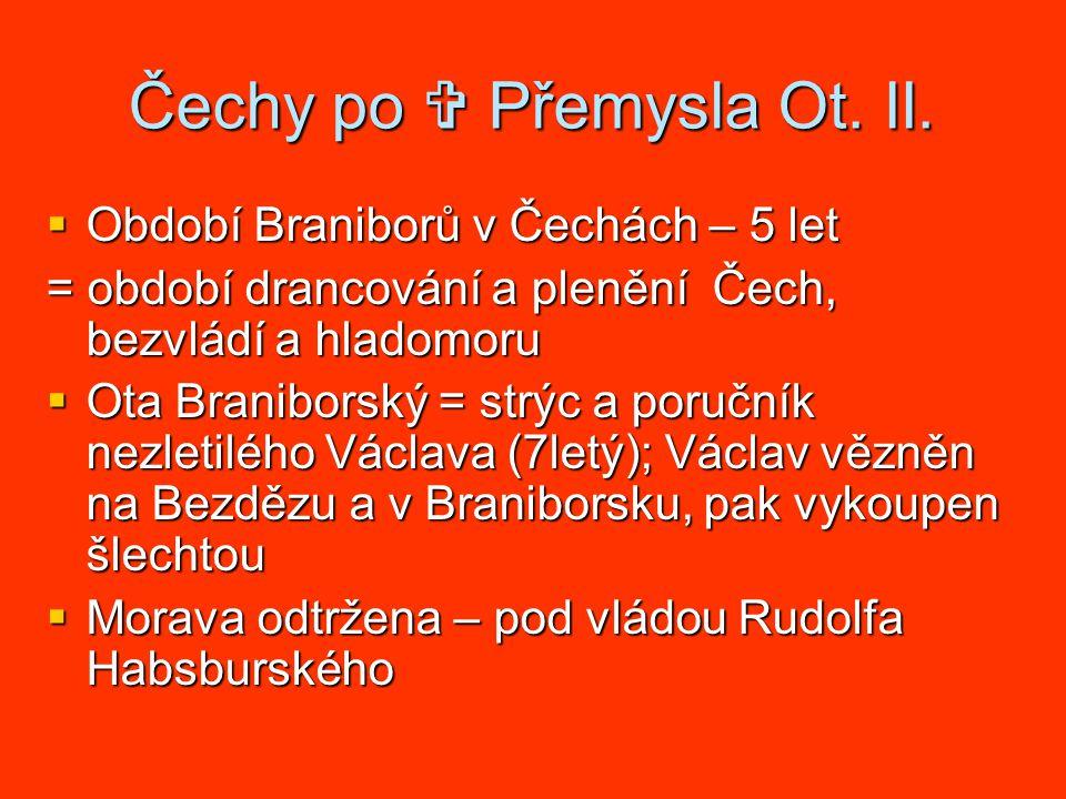 Čechy po  Přemysla Ot.II.