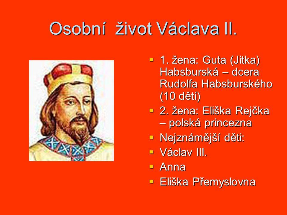 Osobní život Václava II. 1.
