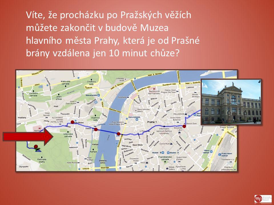 Víte, že procházku po Pražských věžích můžete zakončit v budově Muzea hlavního města Prahy, která je od Prašné brány vzdálena jen 10 minut chůze?