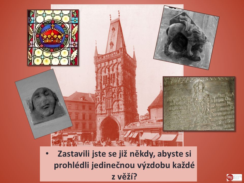 Na vrcholu schodiště Staroměstské mostecké věže se nachází pitoreskní socha Věžníka ze 14.
