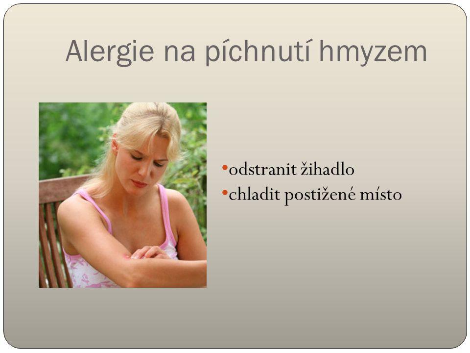 Alergie na píchnutí hmyzem odstranit žihadlo chladit postižené místo