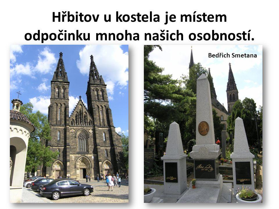 Hřbitov u kostela je místem odpočinku mnoha našich osobností. Bedřich Smetana