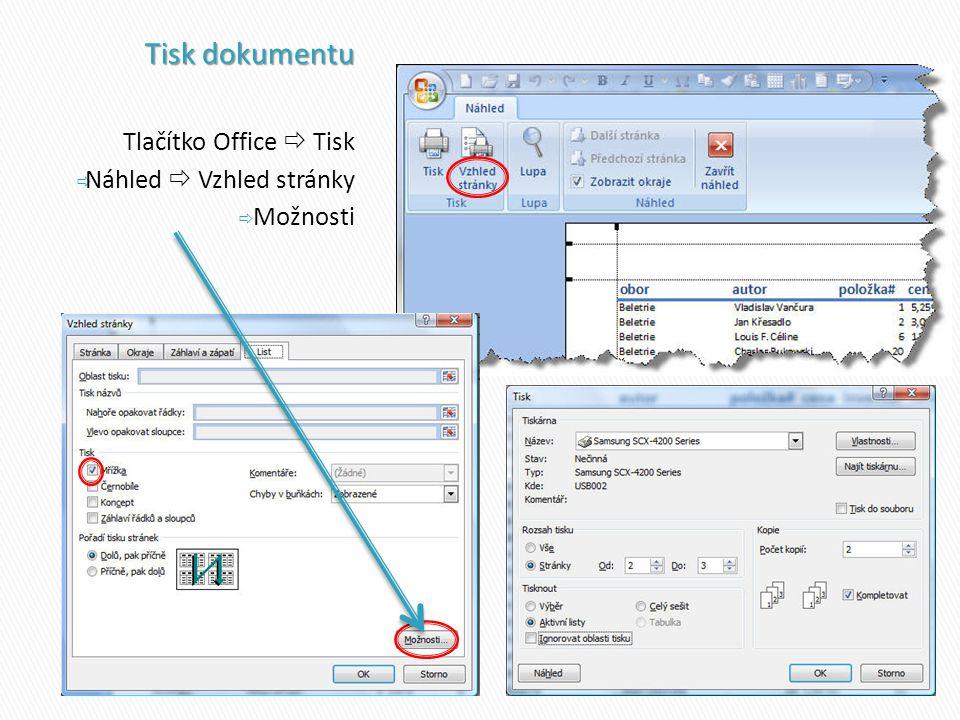 Tlačítko Office  Tisk  Náhled  Vzhled stránky  Možnosti