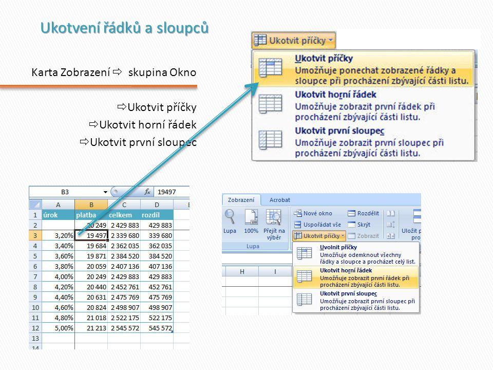 karta Vložení  Tabulka  označíme oblast dat (stojíme-li v seznamu, označí se celá oblast)  Zadáme vstupní data tabulky  Tabulka se sama vyplní Při práci s tabulkou se objeví Nástroje tabulky a karta Návrh