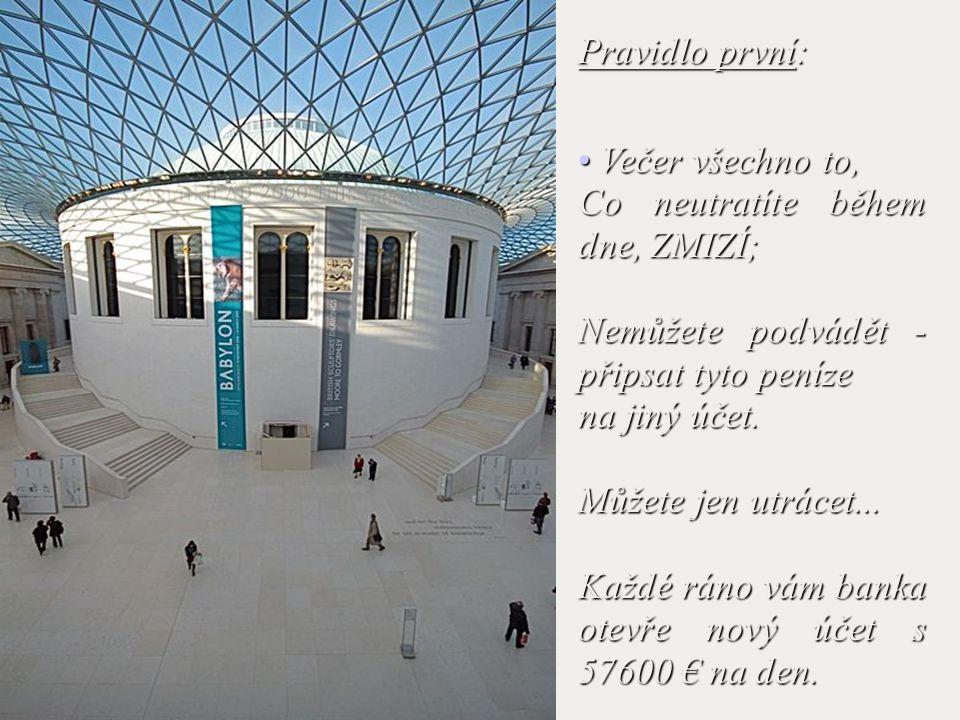 Představte si, že Vám banka otevře účet s 57600 €, přitom je potřeba dodržet jen 2 pravidla.