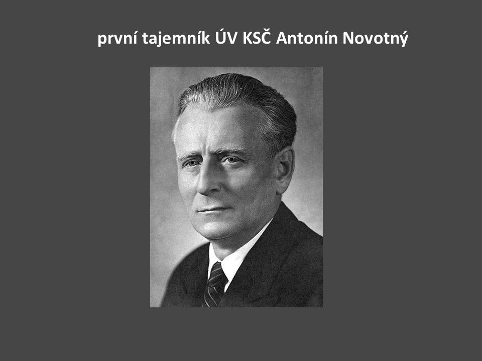 první tajemník ÚV KSČ Antonín Novotný