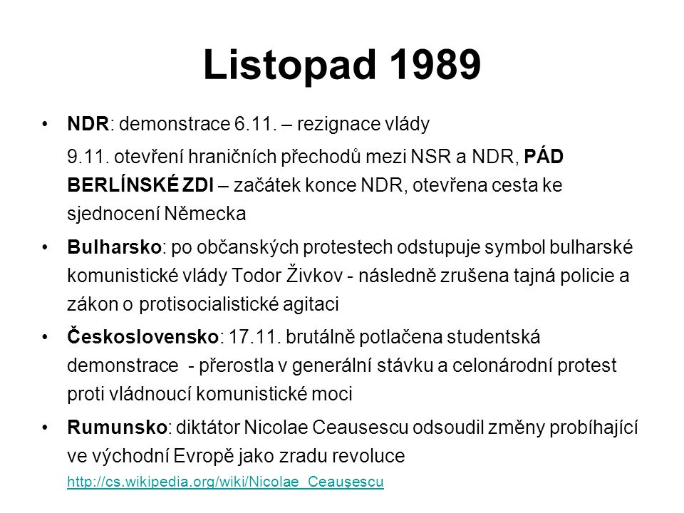 Listopad 1989 NDR: demonstrace 6.11.– rezignace vlády 9.11.