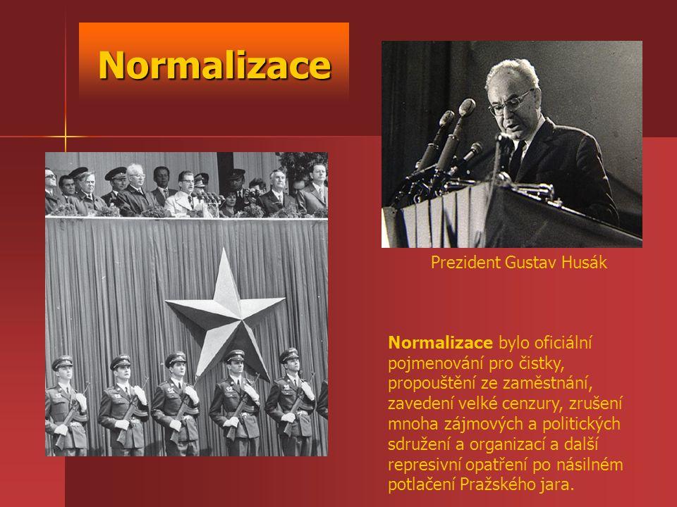 Normalizace Normalizace bylo oficiální pojmenování pro čistky, propouštění ze zaměstnání, zavedení velké cenzury, zrušení mnoha zájmových a politickýc