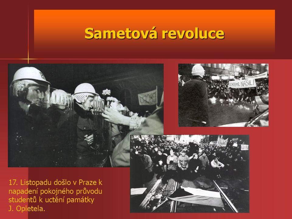 Sametová revoluce 17. Listopadu došlo v Praze k napadení pokojného průvodu studentů k uctění památky J. Opletela.