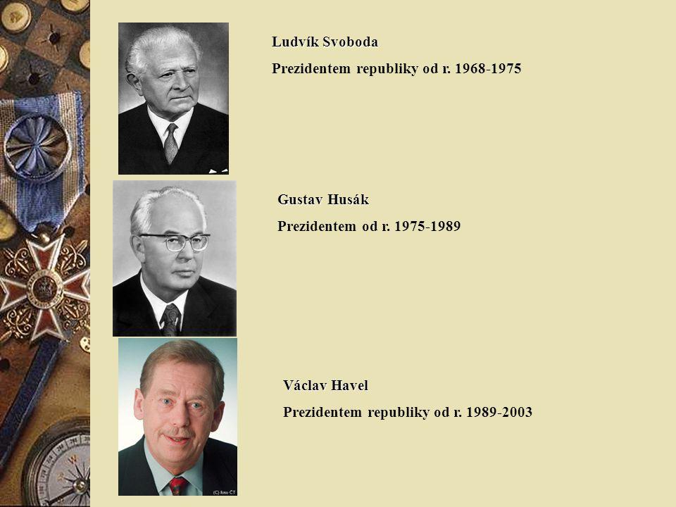 Ludvík Svoboda Prezidentem republiky od r.1968-1975 Gustav Husák Prezidentem od r.