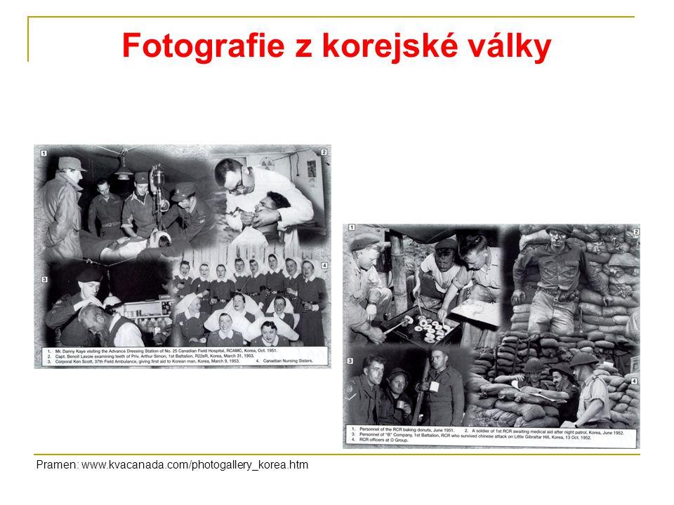 Fotografie z korejské války Pramen: www.kvacanada.com/photogallery_korea.htm