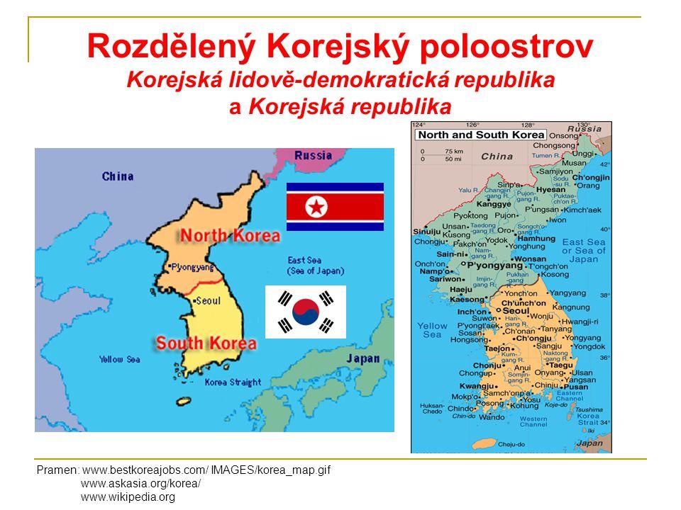 Rozdělený Korejský poloostrov Korejská lidově-demokratická republika a Korejská republika Pramen: www.bestkoreajobs.com/ IMAGES/korea_map.gif www.aska
