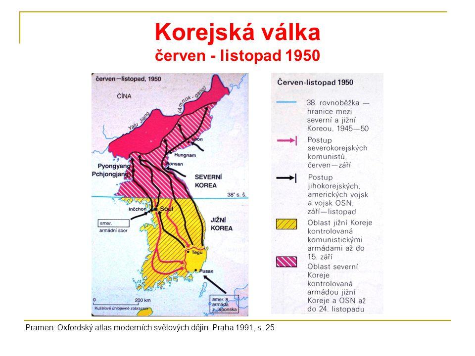 Korejská válka červen - listopad 1950 Pramen: Oxfordský atlas moderních světových dějin. Praha 1991, s. 25.