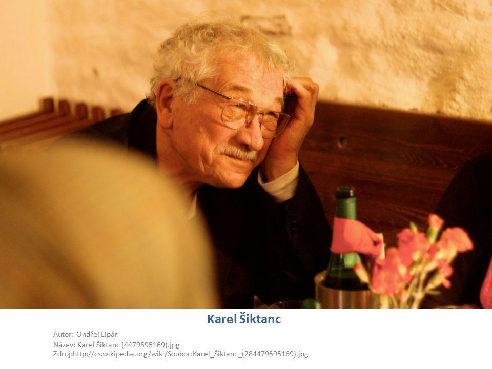 Karel Šiktanc Autor: Ondřej Lipár Název: Karel Šiktanc (4479595169).jpg Zdroj:http://cs.wikipedia.org/wiki/Soubor:Karel_Šiktanc_(284479595169).jpg