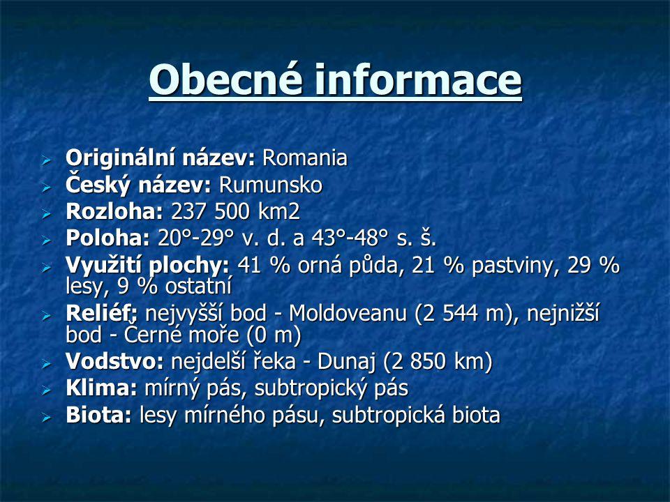Obecné informace  Originální název: Romania  Český název: Rumunsko  Rozloha: 237 500 km2  Poloha: 20°-29° v. d. a 43°-48° s. š.  Využití plochy: