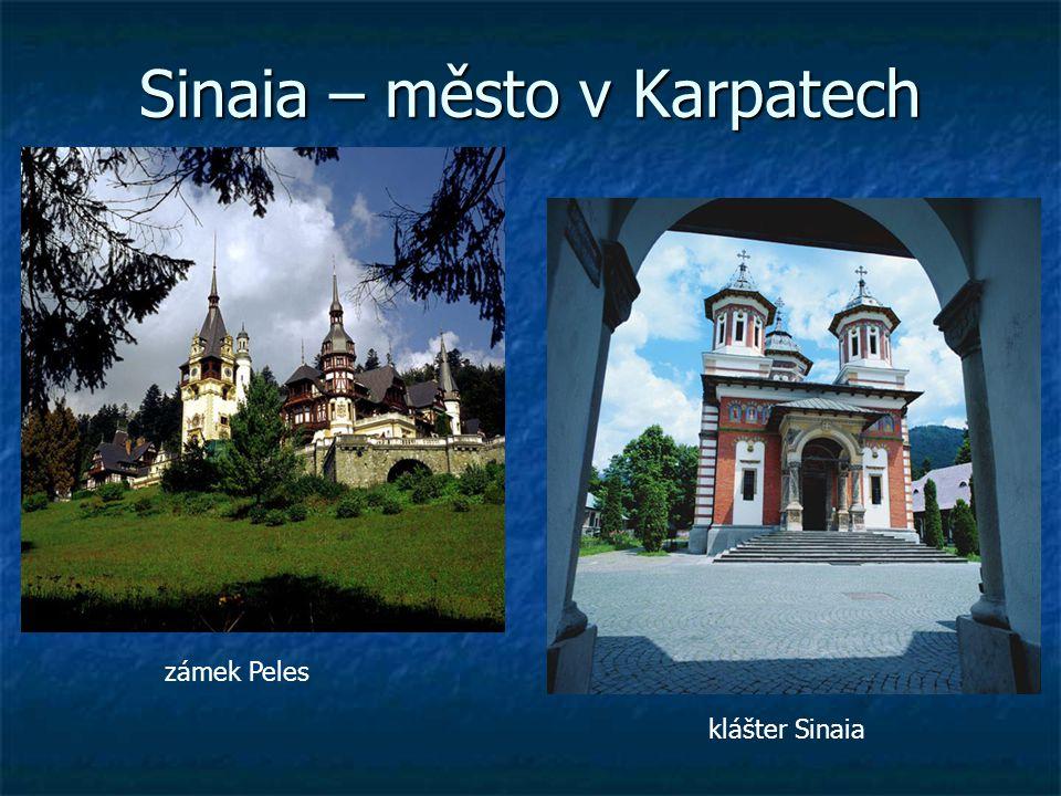 Sinaia – město v Karpatech zámek Peles klášter Sinaia