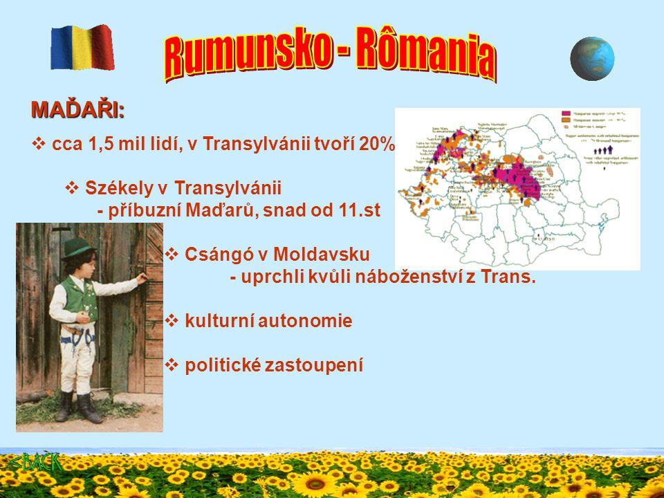 Kam v Rumunsku BANÁT APUSENI MARAMUREŠ DELTA A POBŘEŽÍ JIŽNÍ KARPATY JIŽNÍ SEDMIHRADSKO BUKOVINA