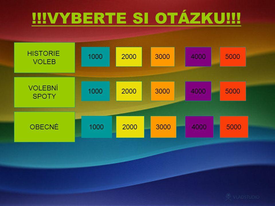 100020003000 !!!VYBERTE SI OTÁZKU!!.