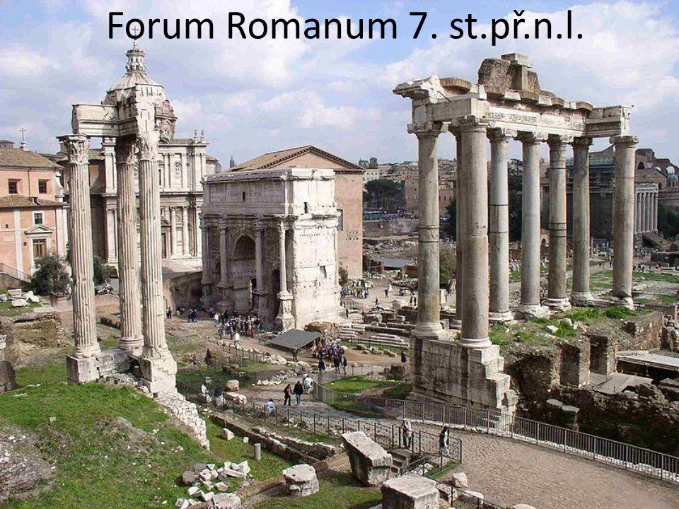 Forum Romanum 7. st.př.n.l.