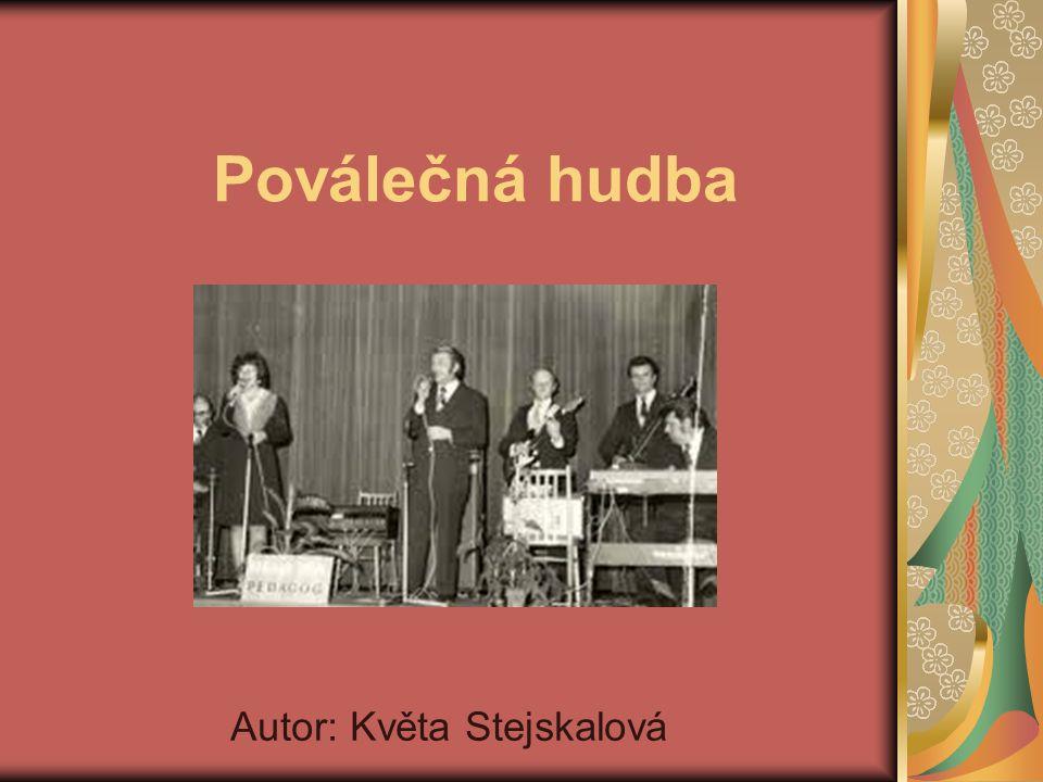 Jako poválečnou hudbu můžeme nazvat písně a skladby, které vznikly po druhé světové válce až do sametové revoluce v roce 1989.