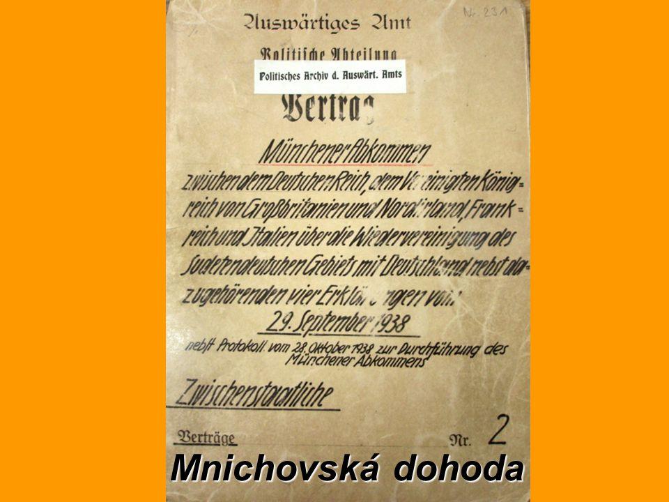 Mnichovská dohoda Mnichovská dohoda