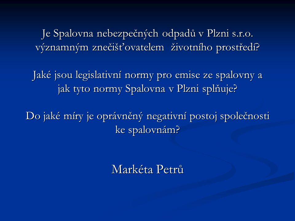 Je Spalovna nebezpečných odpadů v Plzni s.r.o. významným znečišťovatelem životního prostředí? Jaké jsou legislativní normy pro emise ze spalovny a jak