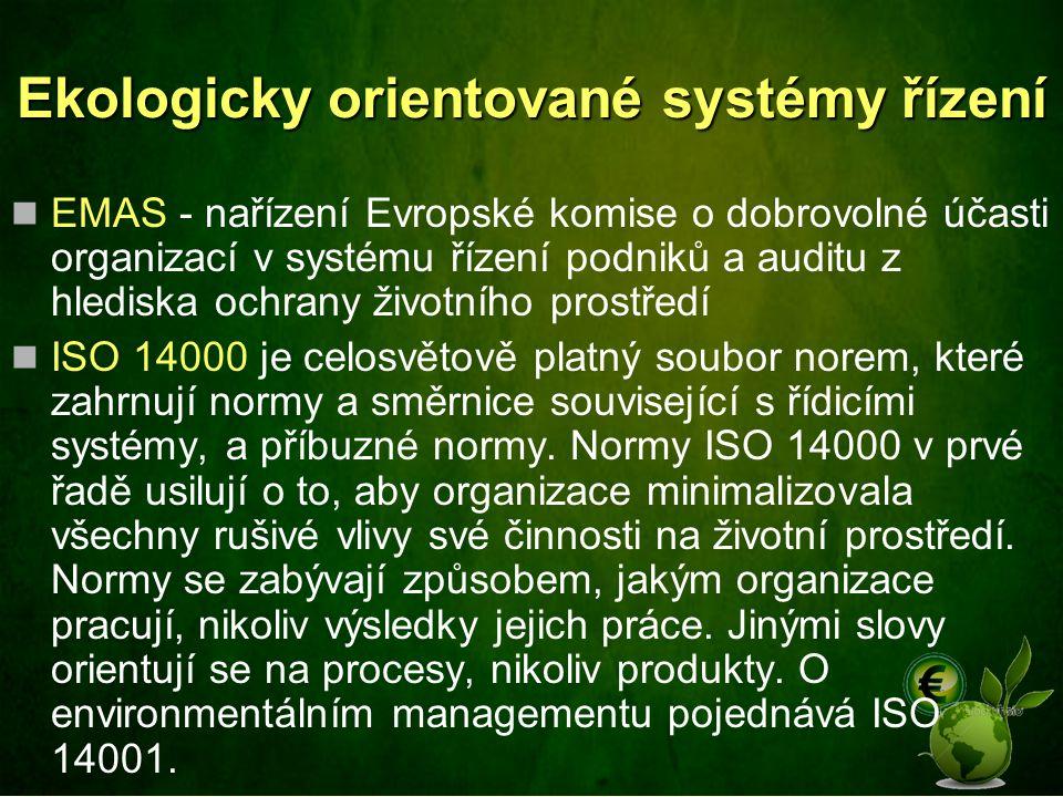Ekologicky orientované systémy řízení EMAS - nařízení Evropské komise o dobrovolné účasti organizací v systému řízení podniků a auditu z hlediska ochr