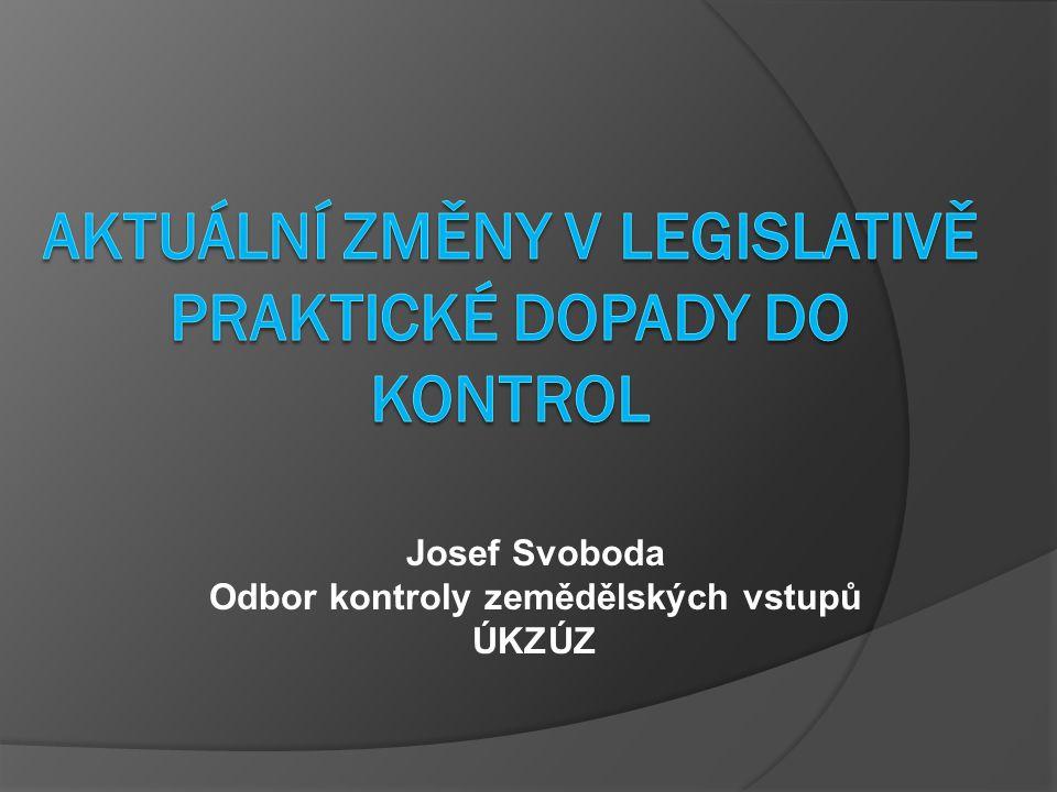 Josef Svoboda Odbor kontroly zemědělských vstupů ÚKZÚZ