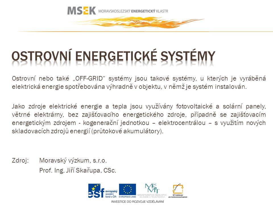 """Ostrovní nebo také """"OFF-GRID systémy jsou takové systémy, u kterých je vyráběná elektrická energie spotřebována výhradně v objektu, v němž je systém instalován."""