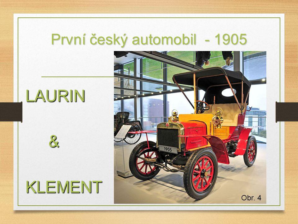 První český automobil - 1905 LAURIN &KLEMENT Obr. 4