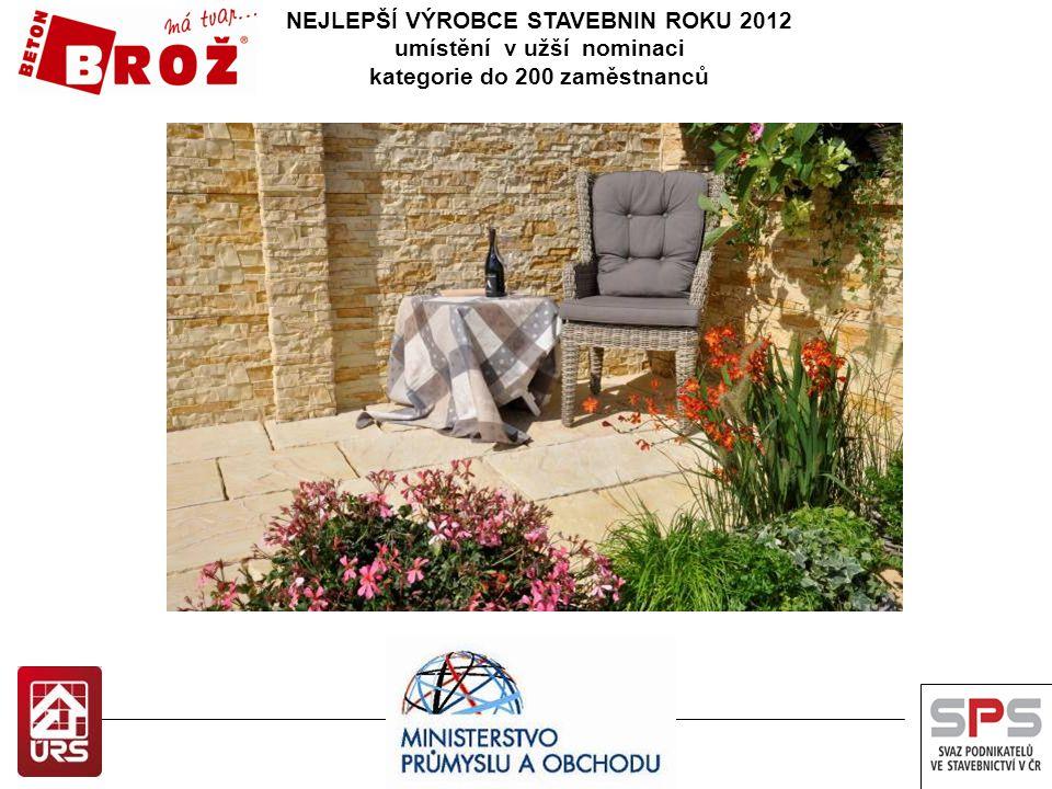 NEJLEPŠÍ VÝROBCE STAVEBNIN ROKU 2011 umístění v užší nominaci kategorie do 200 zaměstnanců