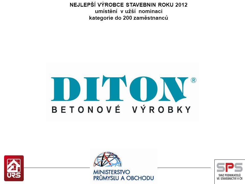 NEJLEPŠÍ VÝROBCE STAVEBNIN ROKU 2012 umístění v užší nominaci kategorie nad 200 zaměstnanců