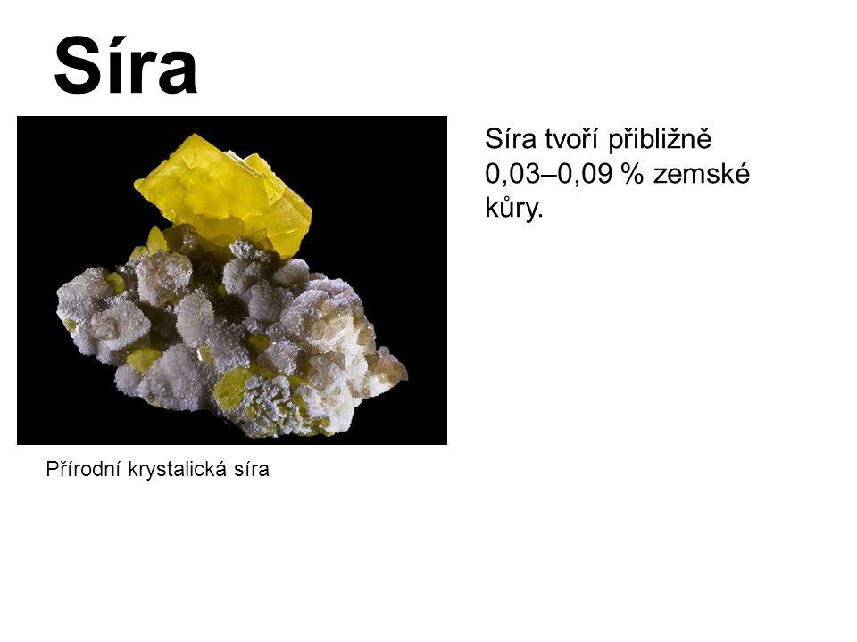 Síra Přírodní krystalická síra Síra tvoří přibližně 0,03–0,09 % zemské kůry.