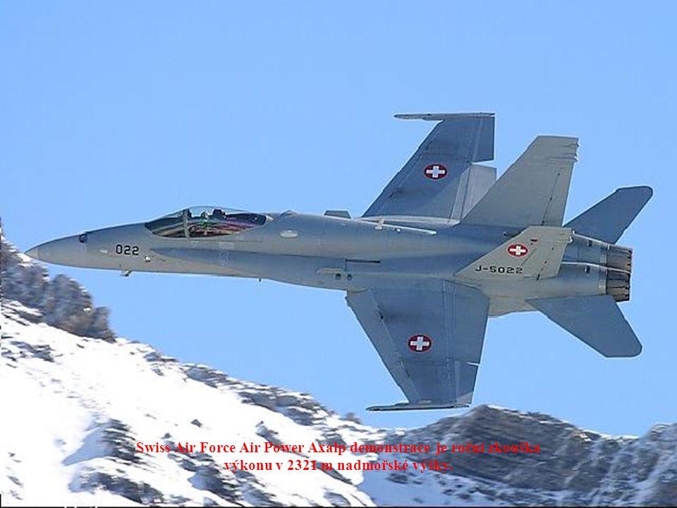 Swiss Air Force Air Power Axalp demonstrace je roční zkouška výkonu v 2321 m nadmořské výšky.