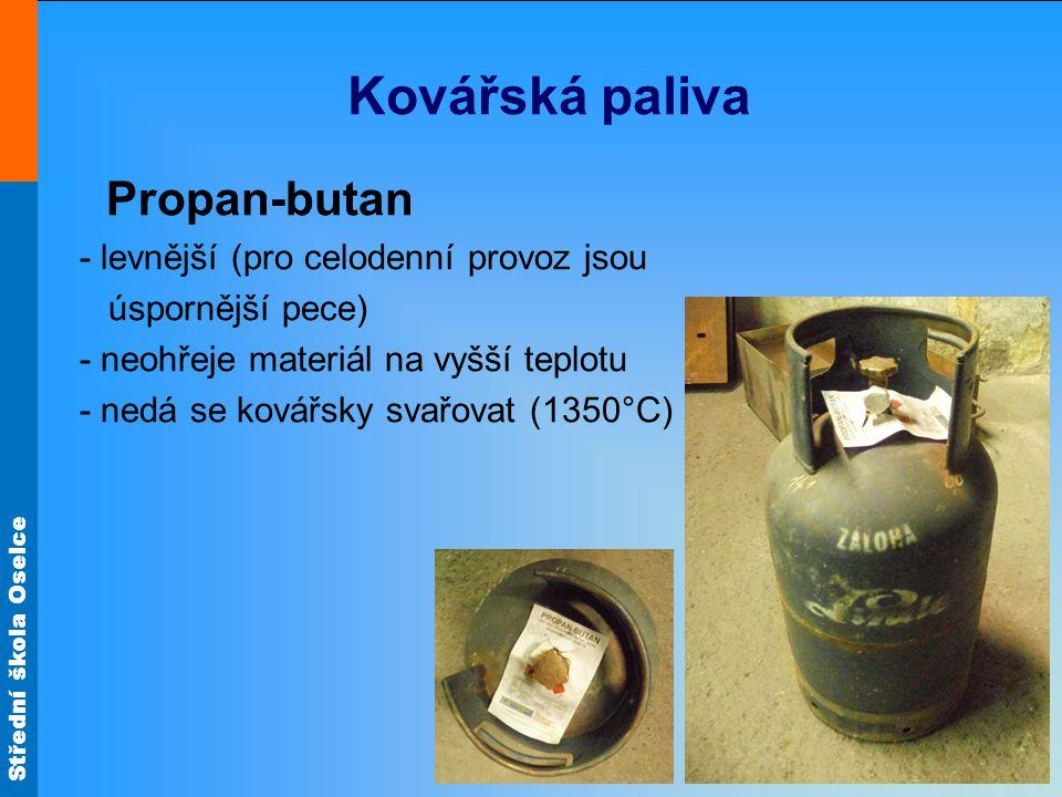 Střední škola Oselce Kovářská paliva Propan-butan