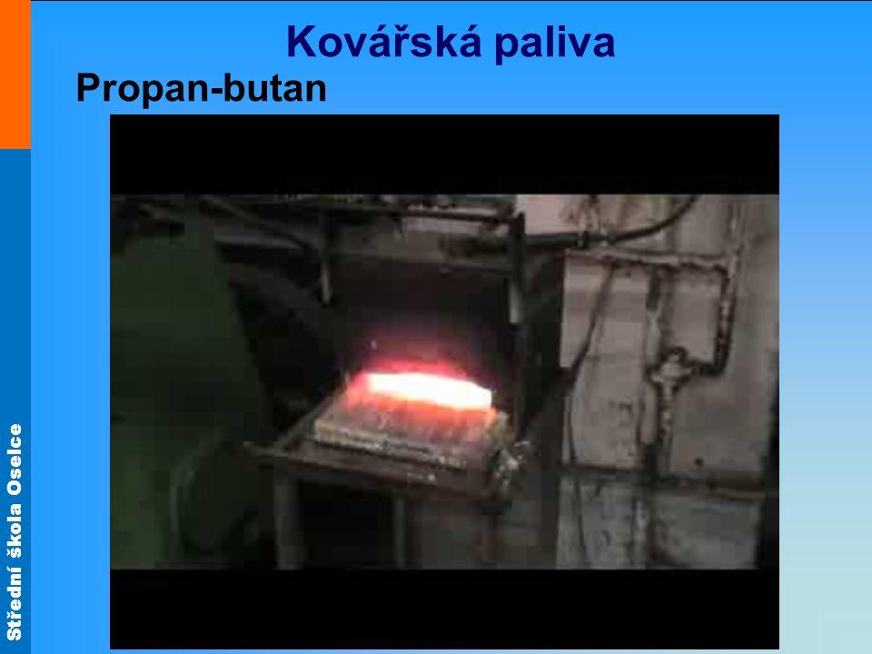 Střední škola Oselce Kovářská paliva Elektřina -dochází k jinému hoření -ve volném ručním kovářství málo používané Nafta - dochází k jinému hoření -ve volném ručním kovářství málo používané