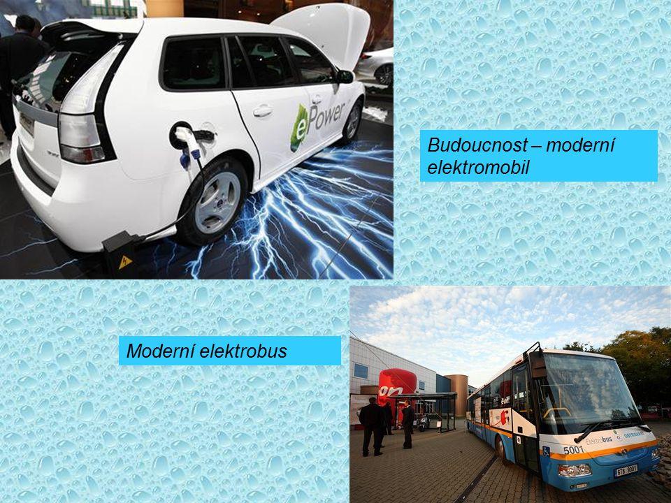 Budoucnost – moderní elektromobil Moderní elektrobus