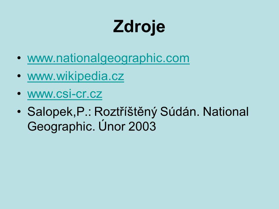 Zdroje www.nationalgeographic.com www.wikipedia.cz www.csi-cr.cz Salopek,P.: Roztříštěný Súdán.