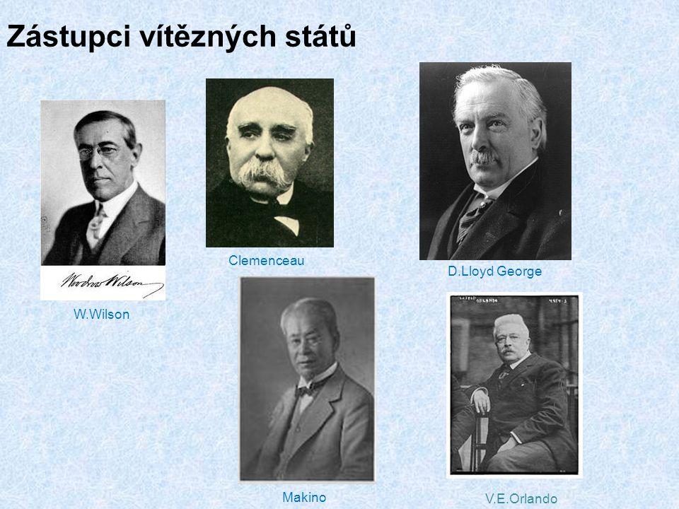 Zástupci vítězných států V.E.Orlando W.Wilson Clemenceau D.Lloyd George Makino