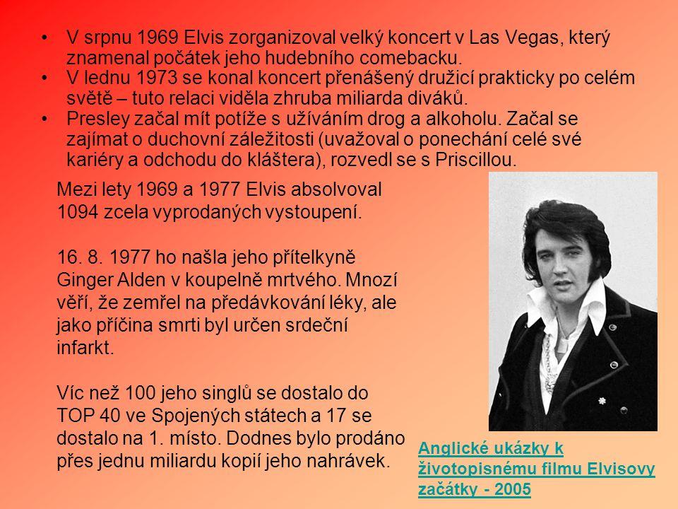 V srpnu 1969 Elvis zorganizoval velký koncert v Las Vegas, který znamenal počátek jeho hudebního comebacku. V lednu 1973 se konal koncert přenášený dr
