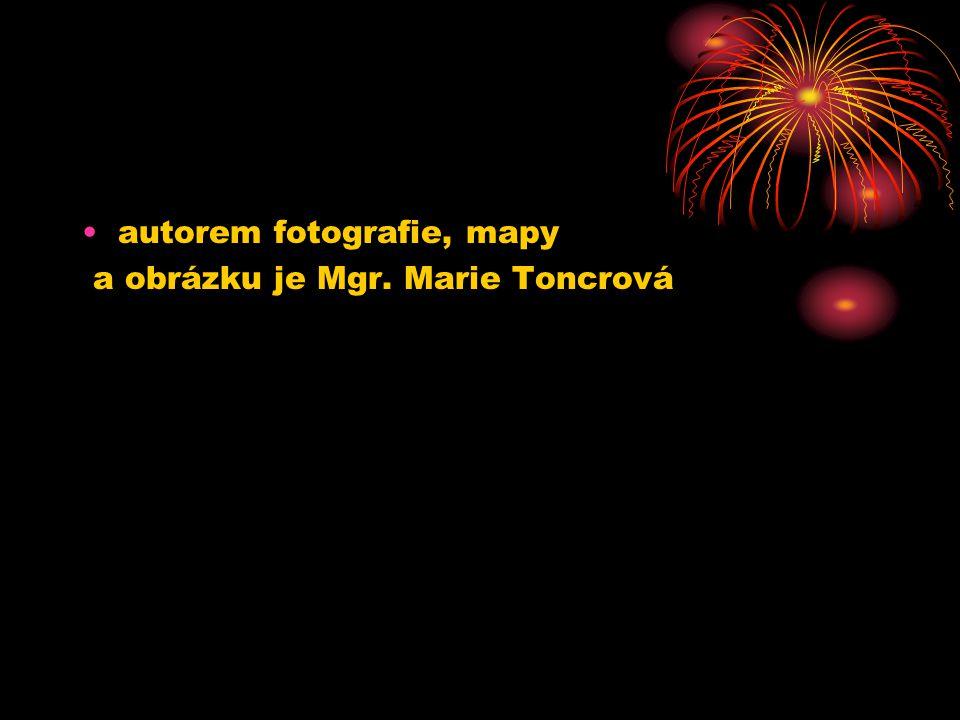 autorem fotografie, mapy a obrázku je Mgr. Marie Toncrová