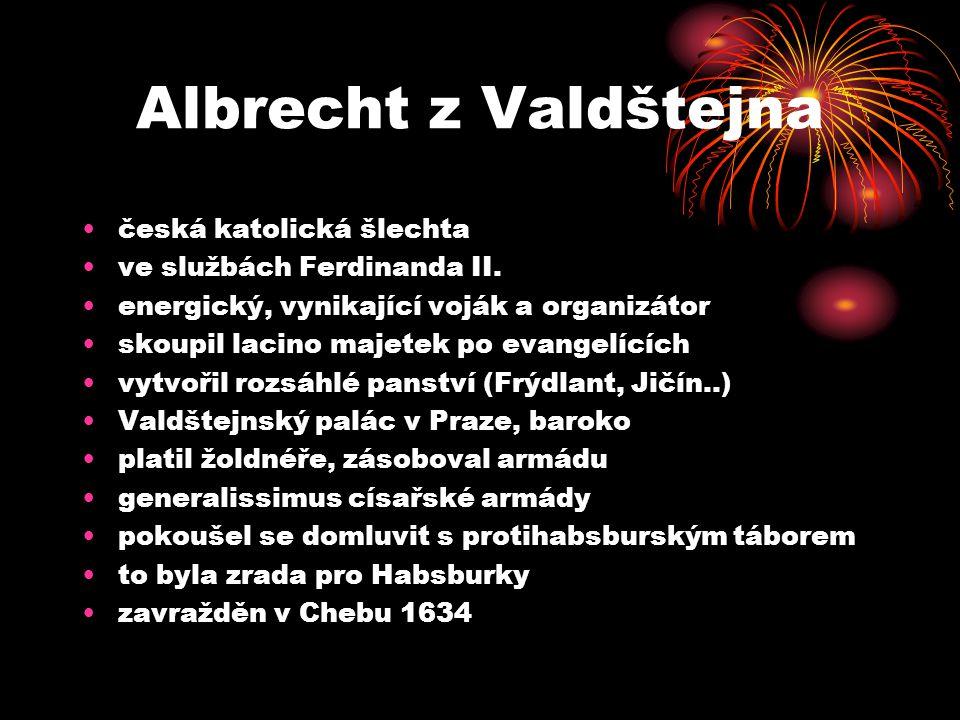 Albrecht z Valdštejna česká katolická šlechta ve službách Ferdinanda II.