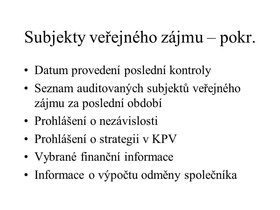 Subjekty veřejného zájmu – pokr.