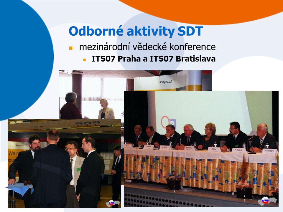 Odborné aktivity SDT mezinárodní vědecké konference ITS07 Praha a ITS07 Bratislava