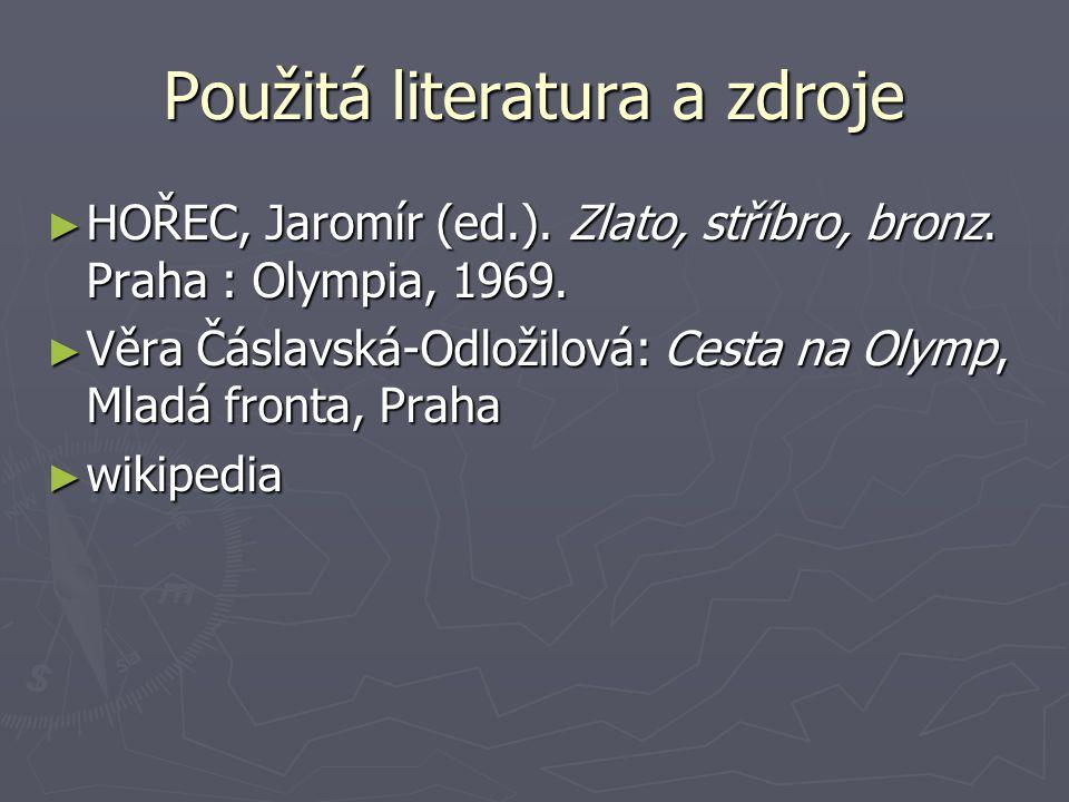 Použitá literatura a zdroje ► HOŘEC, Jaromír (ed.).