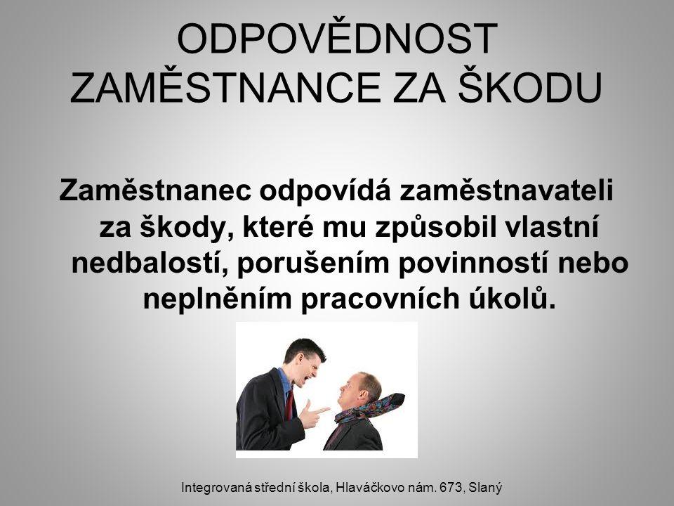 POUŽITÉ ZDROJE 1.http://www.mesec.cz/clanky/odpovednost-zamestnance-za-skodu/http://www.mesec.cz/clanky/odpovednost-zamestnance-za-skodu/ 2.2.http://www.google.cz/search?hl=cs&gs_rn=2&gs_ri=hp&cp=10&gs_id=h&xhr=t&q= zam%C4%9Bstnaneck%C3%A1+poji%C5%A1%C5%A5ovna+%C5%A1koda&qscrl= 1&rlz=1T4ADSA_csCZ406CZ409&bav=on.2,or.r_gc.r_pw.r_qf.&bvm=bv.42080656,d.