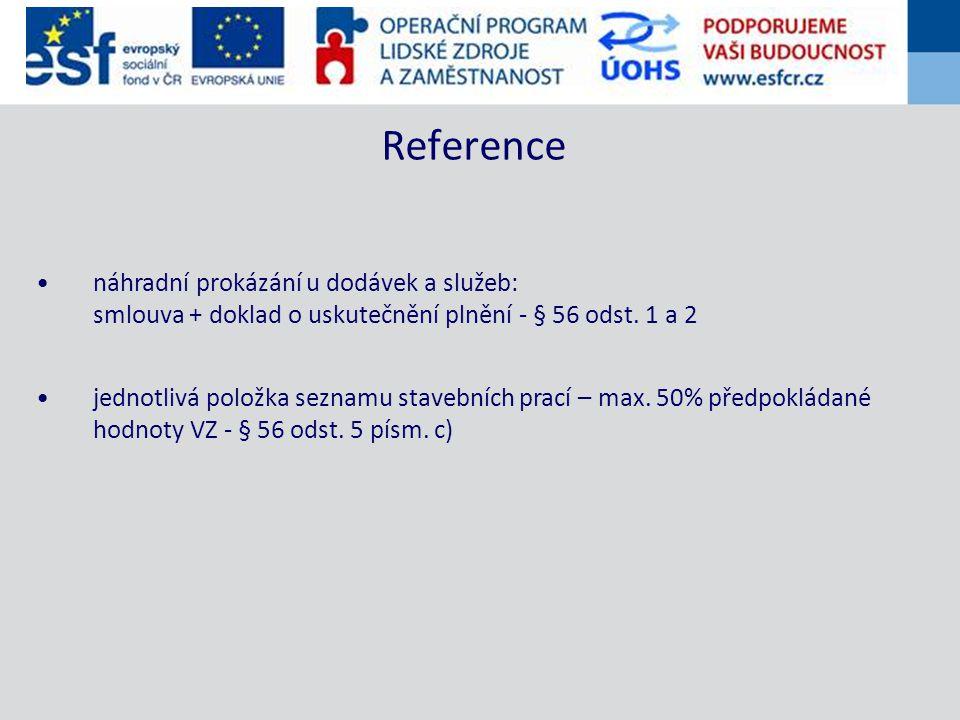 náhradní prokázání u dodávek a služeb: smlouva + doklad o uskutečnění plnění - § 56 odst.