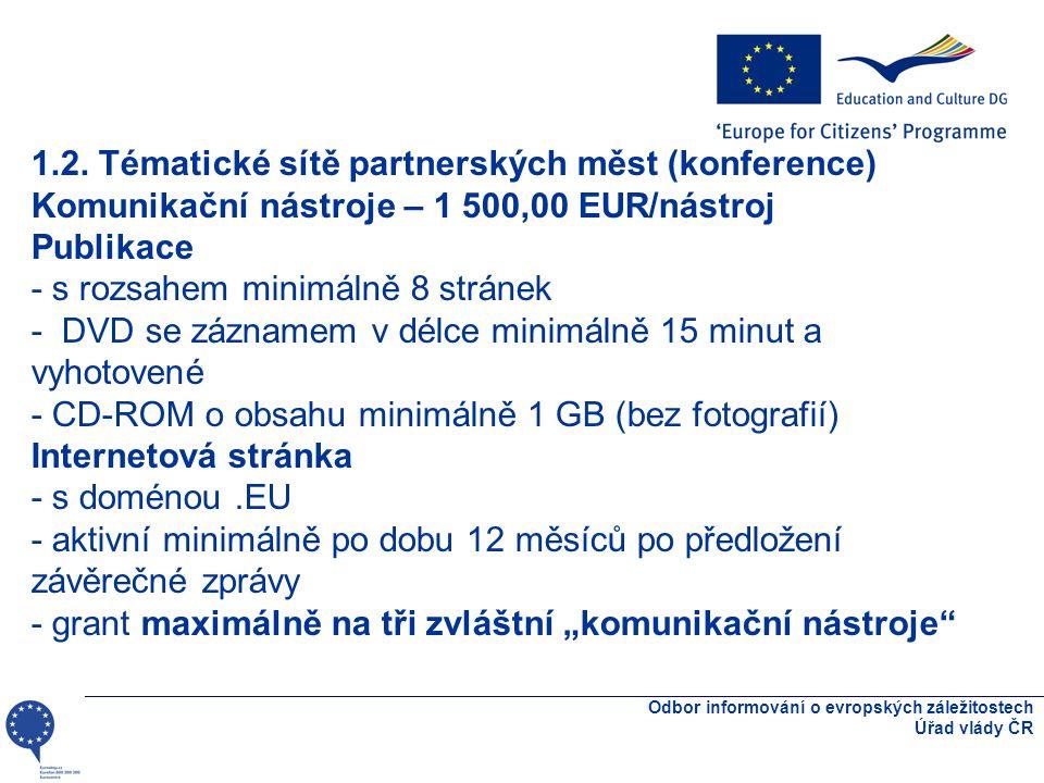 Odbor informování o evropských záležitostech Úřad vlády ČR 1.2.