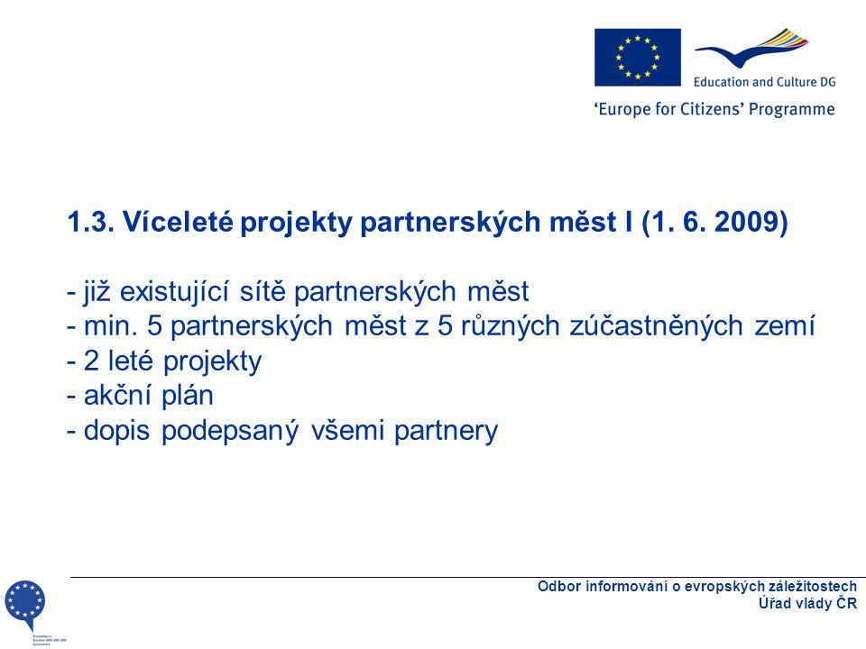 Odbor informování o evropských záležitostech Úřad vlády ČR 1.3.