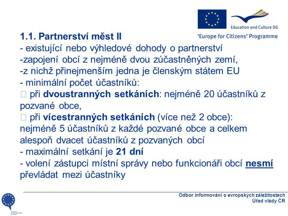 Odbor informování o evropských záležitostech Úřad vlády ČR 1.1.